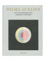 Hilma af Klint Occult painter and abstract pioneer